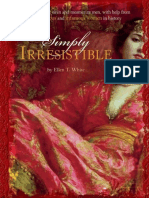 Ellen T. White - Simply Irresistible. Unleash Your Inner Siren and Mesmerize Any Man, with Help from the Most Famous...-Perseus Books Group_Running Press (2007).epub