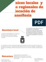 Anestésicos Locales y Técnicas Regionales de Colocación de Anestesia
