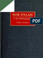 Bob Dylan a Bio-bibliography