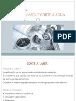 Corte a Laser e Corte a Água