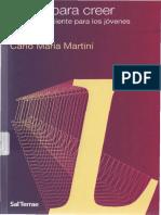MARTINI, C.M., Libres Para Creer. Una Fe Consciente Para Los Jóvenes. Santander, Sal Terrae, 2009, Pp. 174.