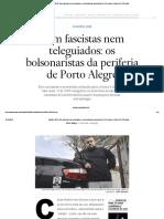Eleições 2018_ Nem Fascistas Nem Teleguiados_ Os Bolsonaristas Da Periferia de Porto Alegre _ Brasil _ EL PAÍS Brasil