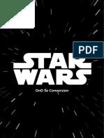 Star Wars Conversion Working