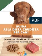 Guida Alla Dieta Crudista Per Cani