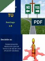 Las Decisiones y Tú