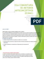 ENTREGA COMUNITARIA DE METODOS ANTICONCEPTIVOS (ECMAC)++