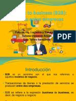Business to Business (B2B) Negocio Entre Empresas