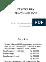 3)Kas Kecil Dan Rekonsiliasi Bank