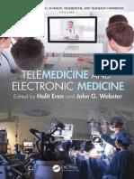 (E-medicine e-health m-health telemedicine and telehealth handbook 1) Eren, Halit_ Webster, John G - Telemedicine and electronic medicine-CRC Press (2016).pdf