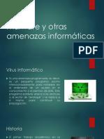 Malware y Otras Amenazas Informáticas