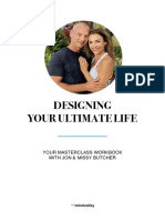Designing Your Ultimate Life Masterclass by Jon Missy Butcher - Workbook