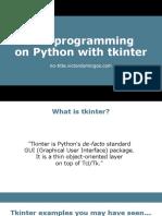 GUI Programming Python Tkinter