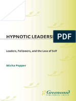 Hypnotic Leadership Leaders Followers and the Loss
