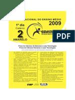 ENEM - 2009 - 1°dia - Prova amarela