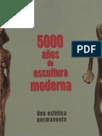 5000 años de escultura moderna