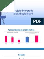 Projeto Integrado Multidisciplinar I