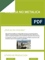 MINERIA NO METALICA.pptx