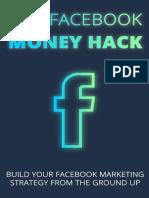 The Facebook Money Hack