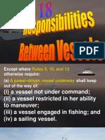 Rule 18 - Responsibilities Between Vessels
