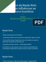 Ritmos Da Nação Ketu e Suas Influências Na Música Brasileira
