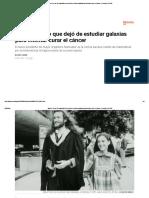 Mauro Ferrari_ El Matemático Que Dejó de Estudiar Galaxias Para Intentar Curar El Cáncer _ Ciencia _ EL PAÍS