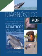 Diagnóstico del Estado de Conocimiento y Conservación de los Mamíferos Acuáticos en Colombia