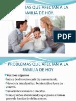 Problemas Que Afectan a La Familia de Hoy