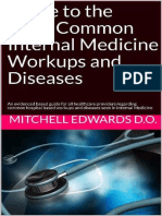 Common Internal Medicine workups and diseases