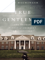 True Gentlemen_ the Broken Pledge of America's Fraternities (2017) - John Hechinger