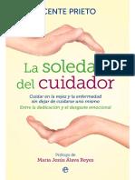 La Soledad Del Cuidador - Vicente Prieto Cabras