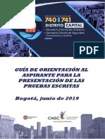 GUIA DE ORIENTACION AL ASPIRANTE A PRUEBAS ESCRITAS CONVOCATORIA 740 Y 741 DISTRITO CAPITAL.pdf