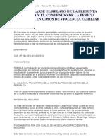 Debe Valorarse El Relato de La Presunta Agraviada y El Contenido de La Pericia Psicológica en Casos de Violencia Familiar
