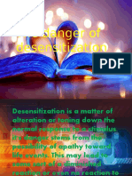 The danger in Desensitization