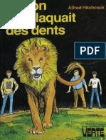 Les 3 Jeunes Detectives [016] - Le Lion Qui Claquait Des Dents - Alfred Hitchcock
