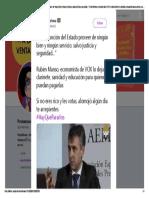 Protestona No Es Función Del Estado Proveer de Ningún Bien y Ningún Servicio, Salvo Justicia y Seguridad... Rubén Manso