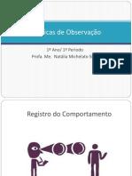 t Cnicas de Observa o Registro Curso e Sistem Tica Do Registro Estudo1557767793
