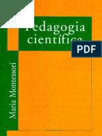 Pedagogia Cientifica - Maria Montessori