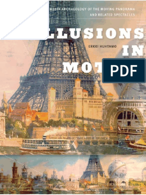 Leonardo Book Series Huhtamo Erkki Illusions In Motion Media Archaeology Of The Moving Panorama And Related Spectacles 2013 The Mit Press Google Books Books