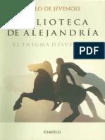 Jevenois, Pablo - La Biblioteca de Alejandria. El Enigma Desvelado