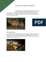 Tipos de Maquinas Usadas en La Mineria Subterranea