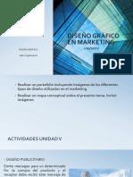 Diseño Gráfico en Marketing - Unidad V