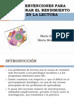 INTERVENCIONES_PARA_MEJORAR_EL_RENDIMIENTO_EN_LA_LECTURA[1].pptx