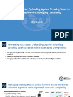 Thwarting Attackers Defending Against Growing Security Sophistication While Managing Complexity