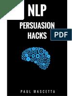 NLP+Persuasion+Hacks