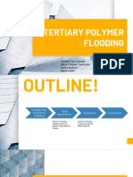 Tertiary Polymer Flooding