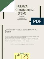 Fuerza Electro Motriz FEM.pptx