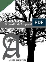 Sepulveda Jesus - El Jardin De Las Peculiaridades.pdf