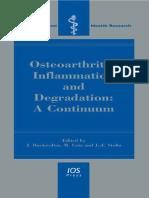 Osteoarthritis, Inflammation and Degradation