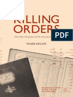 Killing Orders - Talat Pasha's Telegrams and the Armenian Genocide