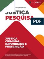 Justiça Criminal, Impunidade e Prescrição